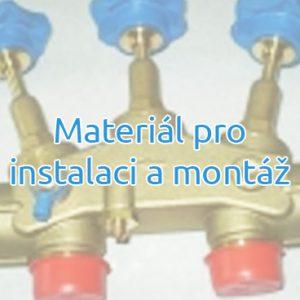 Materiál pro instalaci a montáž